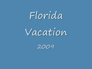 Florida Vacation.flv